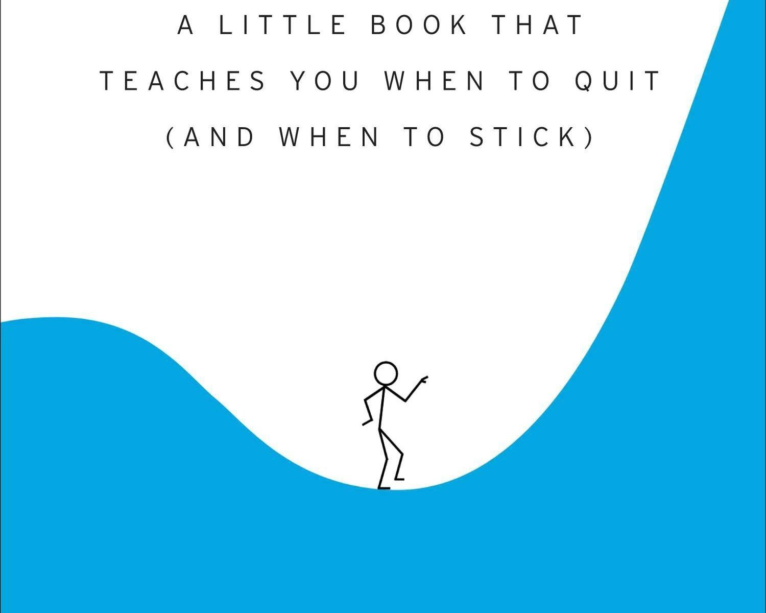 """Book cover of """"The Dip"""" by Seth Godin. A stick figure man walking through a dip to get to the peak."""